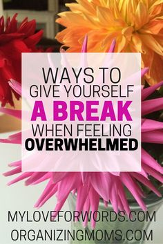 Stop feeling totally overwhelmed! I get really stressed out sometimes, and these tips were really helpful. Ways to give yourself a break when you're overwhelmed.