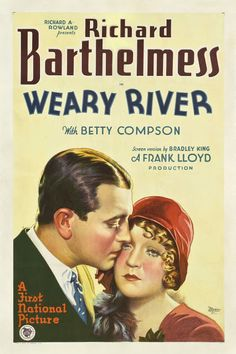 1929 Weary River   ART & ARTISTS: Film Posters 1913 - 1929