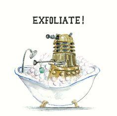 Dalek Bathtime 8x8 EXFOLIATE Dr Who fan art print by autogeography, $24.00