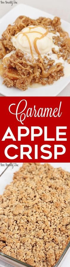 Delicious and easy-to-make caramel apple crisp!