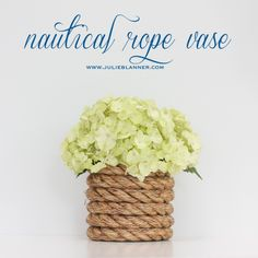 Julie Blanner Coordinately Yours Wedding Event Planning & Design that Celebrates Life: DIY Nautical Rope Vase Nautical Rope, Nautical Wedding, Diy Wedding, Wedding Ideas, Nautical Theme, Wedding Stuff, Nautical Nursery, Dream Wedding, Wedding Coral