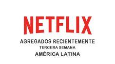 Títulos Agregados Recientemente a Netflix en América Latina: Tercera semana de enero 2017 - http://netflixenespanol.com/2017/01/23/titulos-agregados-recientemente-netflix-america-latina-tercera-semana-enero-2017/