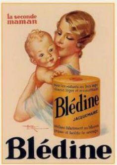 Blédine Jacquemaire Plus Vintage Advertising Posters, Vintage Advertisements, Vintage Posters, Advertising Agency, Pub Vintage, French Vintage, Retro Baby Showers, Etiquette Vintage, French Baby