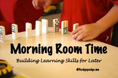 How Morning Room Time Builds Important Skills for Later