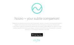 New site on our gallery : Noizio App for Mac OS X http://www.bestcss.in/user/detail/NoizioAppforMacOSX-2663