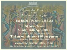 An Afternoon of Jazz is coming to the Tithe Barn on the 26th of April 2015! Tickets on sale now, contact 01308 424116 for any ticket purchases or enquires!