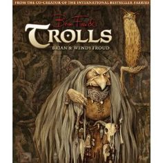 Trolls   Brian and Wendy Froud