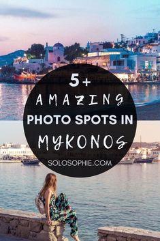 Best Mykonos Photo Spots (Instagrammable Guide)/ Instagram photography in Mykonos Island Greece