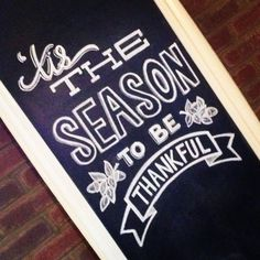 This woman used chalk and free-handed this saying for fall! She's my inspiration I am so doing this for all the chalkboards in my house