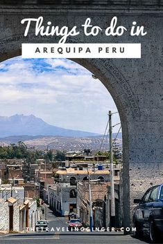 Top things to do in Arequipa, Peru. Travel tips for the beautiful city of Arequipa, including places to eat, day trips & sights in Arequipa Travel Photos, Travel Tips, Travel Destinations, Travel Guides, Ecuador, Chile, Peru Travel, South America Travel, Travel Light