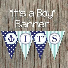 Hey, I found this really awesome Etsy listing at https://www.etsy.com/listing/197452942/nautical-baby-shower-banner-its-a-boy