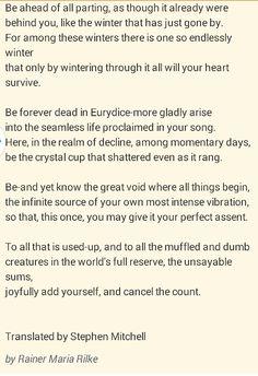Sonnets to Orpheus, book 11 Rainer Maria Rilke Hello Goodbye, Hello Hello, Typewriter Series, Rainer Maria Rilke, John Keats, Sylvia Plath, Charles Bukowski, Greek Quotes, Love Signs