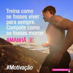 A tua motivação é o que te faz alcançar as tuas metas. Jamais desistas e treina como se não houvesse amanhã 💪