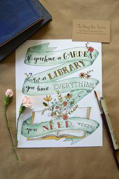 Garden Art Print/ Garden Watercolor/ Garden Quote/ Reading Quote- 8x10 by TheHoneyBeePaperie on Etsy https://www.etsy.com/listing/227377995/garden-art-print-garden-watercolor