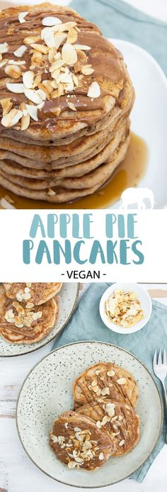 Vegan Apple Pie Pancakes – they are topped with almond butter, maple syrup and t… Vegane Apfelkuchen – mit Mandelbutter, Ahornsirup und gerösteten Mandelsplittern. Vegan Pancake Recipes, Vegan Pancakes, Apple Recipes, Vegan Recipes, Waffel Vegan, Patisserie Vegan, Muy Simple, Apple Smoothies, Savoury Cake