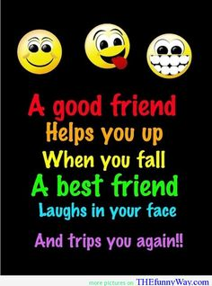 Funny best friend quotes in english friends funny life quotes frees on best friends images a Cute Best Friend Quotes, Life Quotes Love, Bff Quotes, Cute Quotes, Funny Quotes, Qoutes, Cartoon Quotes, Quotes For Your Friends, Smiley Quotes
