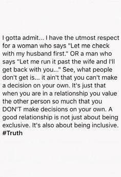 Spouse Quotes, Respect Quotes, Husband Quotes, Wisdom Quotes, True Quotes, Words Quotes, Wise Words, Quotes To Live By, True Sayings