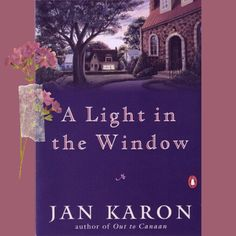 A Light in the Window by Jan Karon ~ The Mitford Series is your classic small-town-filled-with-quirky-characters type of book with only mild activity and a slow-moving plot, which is exactly what I need right now! If you could use a cozy story about the everyday activities of some small town folks getting into each other's business, this book is for you. (This post contains affiliate links.) Jan Karon, Fiction Books To Read, Character Types, Types Of Books, Everyday Activities, Small Towns, This Book, Author, Cozy