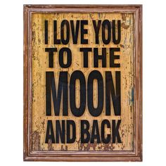 Moon & Back Wall Decor - Hang this charming decor in the entryway or living room for a delightful family-focused display. A bold text motif and weathered background make it a natural focal point for your gallery wall.