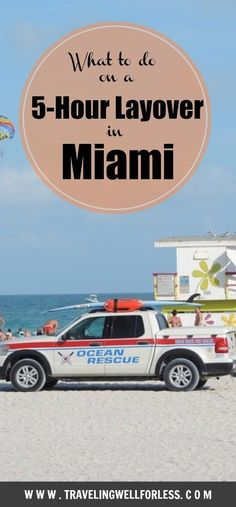 Visiting Miami on a