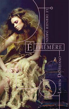 Le dernier jardin, tome 1, Ephémère • Lauren DeStefano • Castelmore