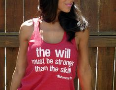 The Will Must Be Stronger Than the Skill  by FiredaughterClothing, $30.00