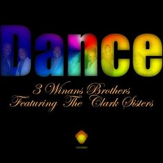 """Available for download on Traxsource. 3 WINANS BROTHERS FEATURING THE CLARK SISTERS """"DANCE"""" (LOUIE VEGA FUNK HOUSE MIX)  Publishing Info: BeBe Winans & Daniel Weatherspoon (Published By BMI/ASCAP/BMG) Remix Produced By: Louie Vega Original Version of """"Dance"""" On """"Foreign Land"""" Album Produced By: Daniel Weatherspoon For Long Life Ent. & Winans Vocals Produced by 3WB Executive Producers: 3WB & Louie Vega Vocals: 3 Winans Brothers & 4 Clark Sisters  ..."""