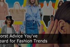 The Worst Advice You've Heard For Fashion Trends (Posts by Odeta Rose) Best Fashion Schools, London School Of Economics, Bad Fashion, Famous Names, Tailored Shirts, Many Men, Tall Guys, Piece Of Clothing, How To Better Yourself