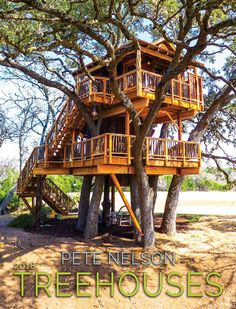 Pete Nelson's 2018 Treehouse Calendar – architecture Adult Tree House, Tree House Plans, Beautiful Tree Houses, Cool Tree Houses, Backyard Playhouse, Build A Playhouse, Cozy Backyard, Backyard Ideas, Tree House Designs