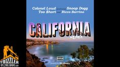 Colonel Loud ft. Too Short x Snoop Dogg & Ricco Barrino - California Rem...