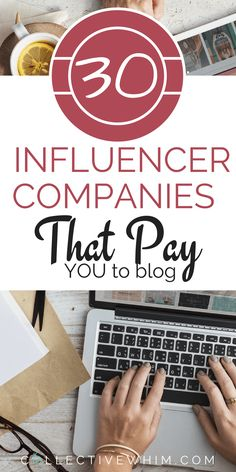 Need money? 30+ Influence Marketing companies that will pay you to write sponsored blog posts. Connect with brands and create content while adding cash to the bank. Influencer companies, make money blogging, work with brands.