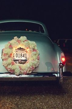 Wreath around the license plate of your getaway car