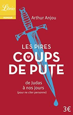 Les Pires Coups de pute : De Judas à nos jours (pour ne c... https://www.amazon.fr/dp/2290078441/ref=cm_sw_r_pi_dp_x_ULtxybXZBP8JH