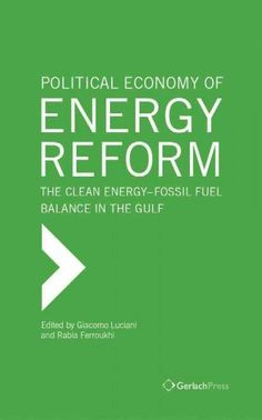 The Political Economy of Energy Reform: The Clean Energy-Fossil Fuel Balance in the Gulf States