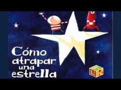 Cómo Atrapar una Estrella - Cuento Infantil en Español