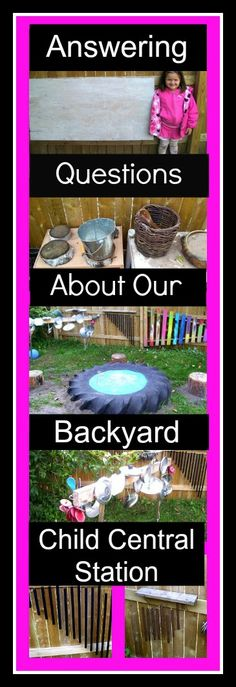 Answering Questions About Our Backyard   Child Central Station,  A little bit about our outdoor classroom- the details on a few pieces. #playoutdoors, #ece, #kids, #art, #outdoorclassroom, #preschool