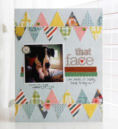 that face **Crate Paper/Studio Calico** by roree Dog Scrapbook, Scrapbook Page Layouts, Scrapbook Cards, Scrapbook Photos, Triangles, Le Triangle, Free Printable Banner, Crate Paper, Card Making Inspiration