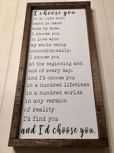 Id Choose You Sign Wedding Gift Anniversary Gift Valentines Day Gift Rustic Wood Sign Hand Painted Sign Framed Sign I Choose You Id Choose You, I Choose You Quotes, Farmhouse Decor, Farmhouse Style, Rustic Style, First Home, My New Room, Just In Case, Diy Home Decor