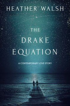 Carmens Books And Movies Reviews The Drake Equation By Heather Walsh