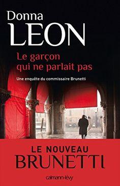 Amazon.fr - Le Garçon qui ne parlait pas - Donna Leon - Livres