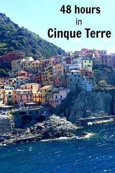 48 hours in Cinque Terre. What are the best things to see and do in this popular coastal region of Italy? Read on!