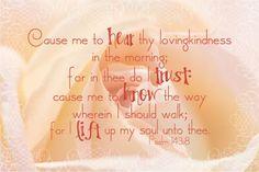 Psalm 143:8 KJV | Food for Your