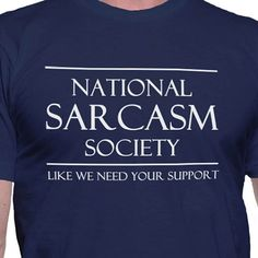 This shirt for social people. | 23 Wonderfully Sarcastic Products That Are Just Brilliant