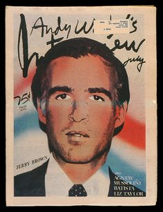 Gov. JERRY BROWN ...... http://www.ebay.com/itm/Andy-Warhols-Interview-Magazine-July1976-Jerry-Brown-Vol-6-7-FAIR-Condition-/130856926829?pt=Magazines=item1e77ae3e6d