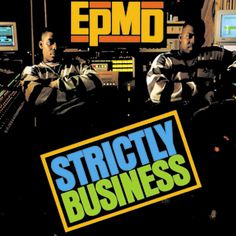 On this day, June in hip-hop history… EPMD released their debut studio album, Strictly Business. The LP from the golden-era rap duo, which consists of members Erick Sermon and Parish Smith,. Classic Hip Hop Albums, Hip Hop Classics, Best Hip Hop, Rap Albums, Pochette Album, Hip Hop Rap, Rap Music, Music Pics, Music Videos
