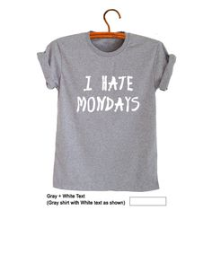 I hate Monday T Shirt Grey Grunge Funny Humor Hipster Teenage Fashion Mens Womens Unisex Cool Cute Outfits Grey Tops Picked for you Casual Clothes OOTD Summer School Shirts Instagram Facebook Party Gift for Friends by FrogTee • Outfits • Cute Outfits • Chic Outfits • Cool Clothes • Fresh Tops • Instagram • Facebook • Grey • Teenager • Gifts • Picked for you • Trendy • Trending • T-Shirts • Tee • Shirts