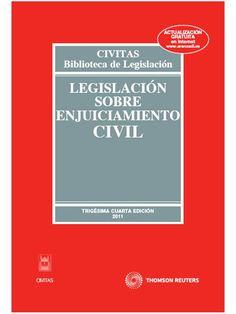 Legislación Sobre Enjuiciamiento Civil. 38ª ed. Civitas 2015.