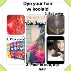 How to dye your hair with Kool-Aid  But I wouldn't just do tips I would do something more wild