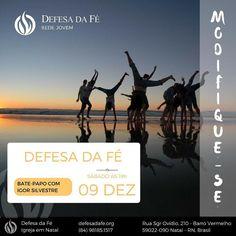 #Modifique-se  #Transforme-se #cultodejovens  #defesadafe #mdfé  defesadafe.org (84) 98185.1517