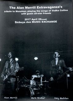 Alan Merrill band, large poster for the Duo Music Exchange show, Shibuya Tokyo April 26 2017.